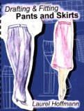 Drafting and Fitting Pants and Skirts  2003 9780966323634 Front Cover
