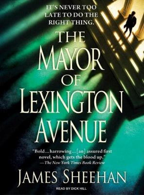 The Mayor of Lexington Avenue:  2008 9781400156634 Front Cover