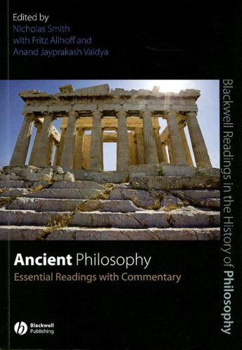 Ancient Philosophy Essential Readings with Commentary  2008 edition cover