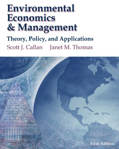 Environmental Economics and Management Theory, Policy, and Applications 5th 2010 edition cover