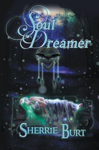 Soul Dreamer:   2013 9781483623634 Front Cover