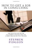 How to Get a Job in Consulting  N/A 9781484150634 Front Cover