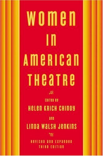 Women in American Theatre  3rd 2005 edition cover