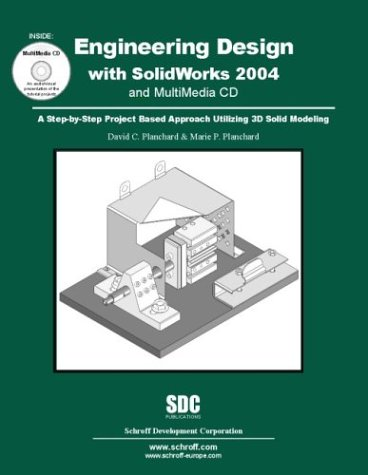 Engineering Design with SolidWorks 2004 and MultiMedia CD  N/A 9781585031634 Front Cover