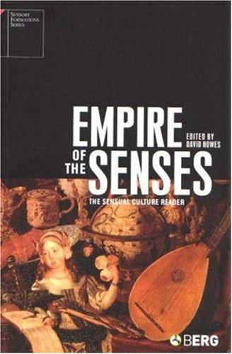 Empire of the Senses The Sensual Culture Reader  2005 edition cover