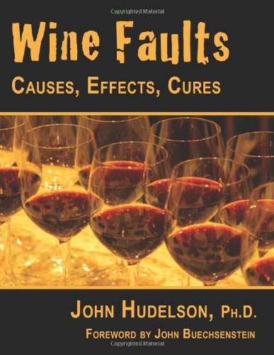 Wine Faults Causes, Effects, Cures  2010 edition cover