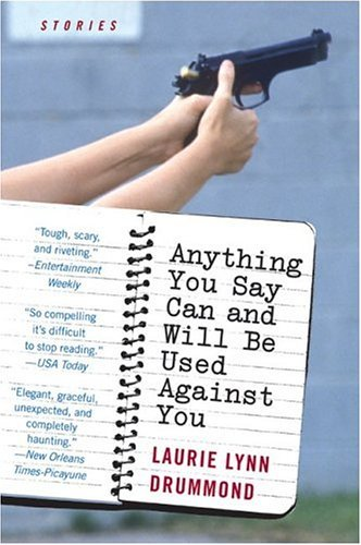 Anything You Say Can and Will Be Used Against You Stories  2004 edition cover