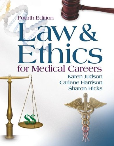 Law and Ethics for Medical Careers  4th 2006 (Revised) edition cover
