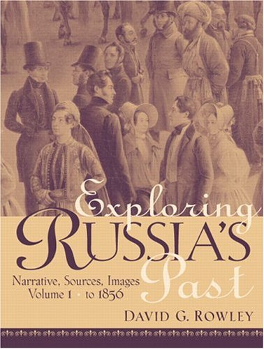 Exploring Russia's Past Narrative, Sources, Images  2006 edition cover