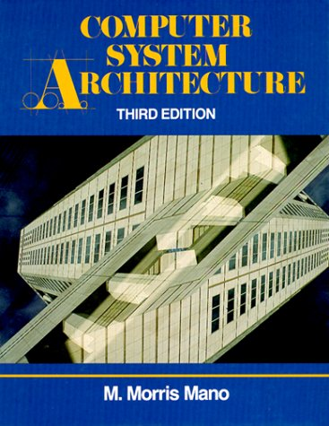 Computer System Architecture  3rd 1993 edition cover