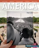 America Past and Present, Volume 2, Black and White Plus NEW MyHistoryLab with Pearson EText -- Access Card Package  10th 2015 9780133834635 Front Cover