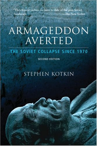 Armageddon Averted The Soviet Collapse, 1970-2000 2nd 2009 (Revised) edition cover