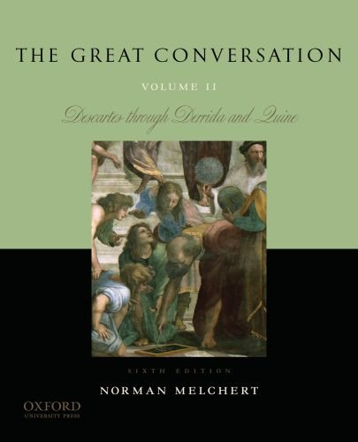 Great Conversation Descartes Through Derrida and Quine 6th 2011 edition cover
