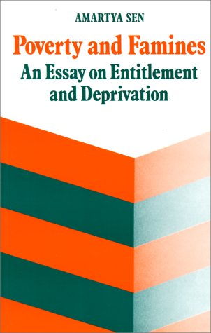 Poverty and Famines An Essay on Entitlement and Deprivation  1982 edition cover
