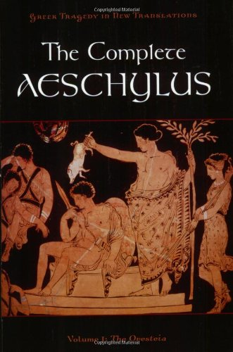 Complete Aeschylus The Oresteia  2010 edition cover