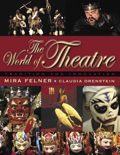 World of Theatre Tradition and Innovation  2006 edition cover