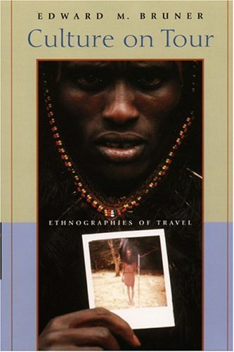 Culture on Tour Ethnographies of Travel  2004 edition cover