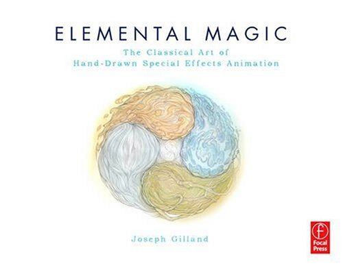 Elemental Magic The Art of Special Effects Animation  2009 edition cover