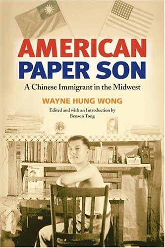 American Paper Son A Chinese Immigrant in the Midwest  2005 edition cover