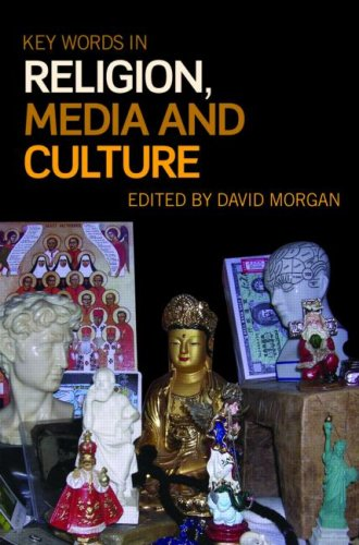 Key Words in Religion, Media and Culture   2009 edition cover