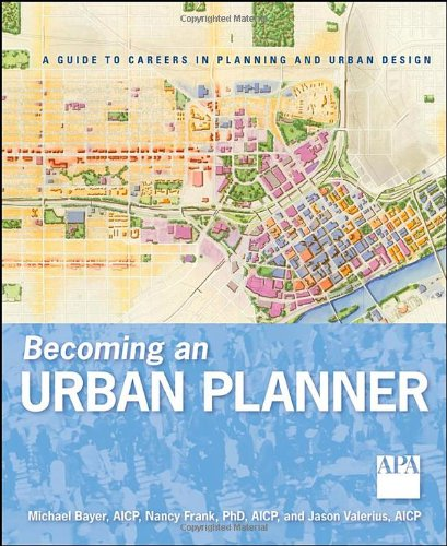 Becoming an Urban Planner A Guide to Careers in Planning and Urban Design  2010 edition cover