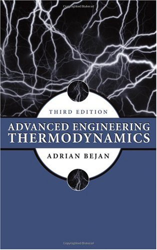 Advanced Engineering Thermodynamics  3rd 2006 (Revised) edition cover