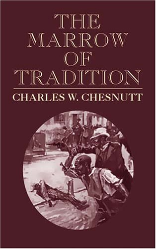 Marrow of Tradition   2003 edition cover