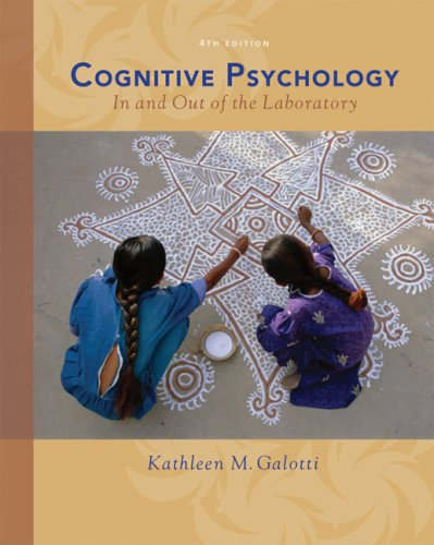 Cognitive Psychology in and Out of the Laboratory  4th 2008 edition cover