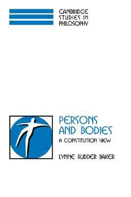 Persons and Bodies A Constitution View  2000 9780521592635 Front Cover