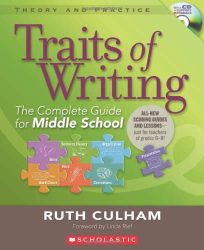 Traits of Writing The Complete Guide for Middle School  2010 edition cover