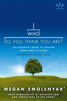 Who Do You Think You Are? The Essential Guide to Tracing Your Family History  2010 edition cover