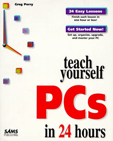 Sams Teach Yourself PC's in 24 Hours   1997 9780672311635 Front Cover
