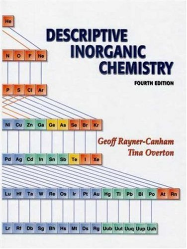 Descriptive Inorganic Chemistry  4th 2006 9780716789635 Front Cover