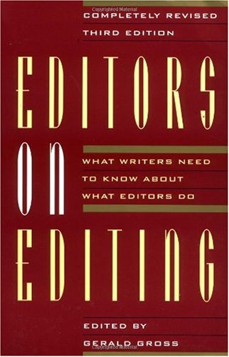 Editors on Editing What Writers Need to Know about What Editors Do 3rd (Revised) edition cover