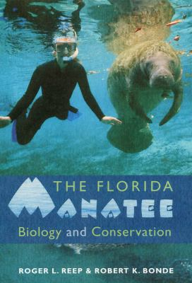 Florida Manatee Biology and Conservation  2010 edition cover