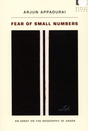 Fear of Small Numbers An Essay on the Geography of Anger  2006 edition cover