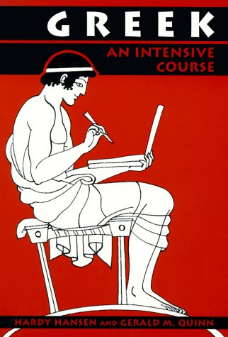 Greek An Intensive Course 2nd 2011 (Revised) 9780823216635 Front Cover
