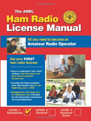 ARRL Ham Radio License Manual All You Need to Become an Amateur Radio Operator  2006 edition cover