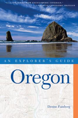 Explorer's Guide Oregon (Third Edition) (Explorer's Complete)  3rd 9780881508635 Front Cover