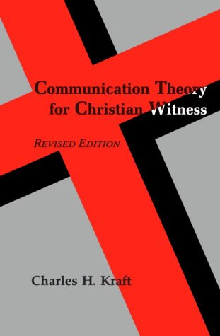 Communication Theory for Christian Witness 2nd (Revised) edition cover