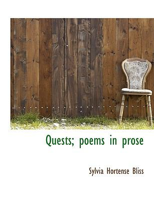 Quests; Poems in Prose N/A 9781115378635 Front Cover