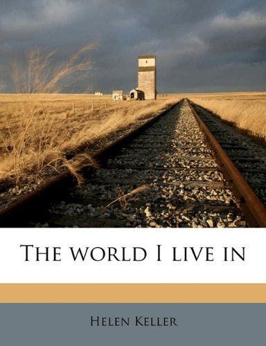 World I Live In N/A 9781177620635 Front Cover