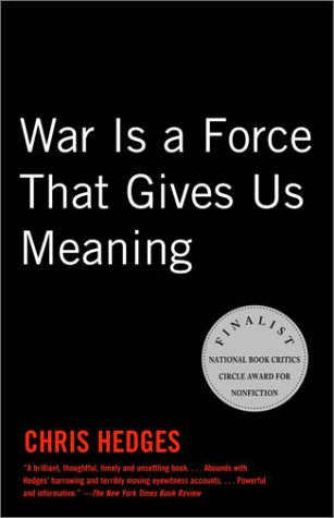 War Is a Force That Gives Us Meaning   2003 edition cover