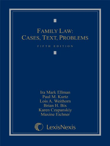 Family Law: Cases, Text, Problems 5th edition cover