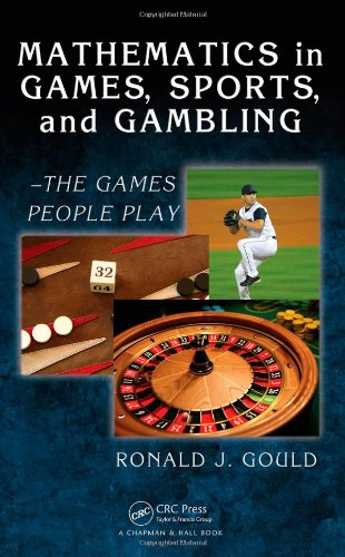 Mathematics in Games, Sports, and Gambling The Games People Play  2009 edition cover