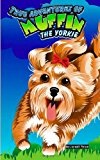 True Adventures of Muffin the Yorkie  N/A 9781490527635 Front Cover
