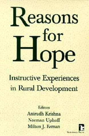 Reasons for Hope Instructive Experiences in Rural Development  1997 edition cover