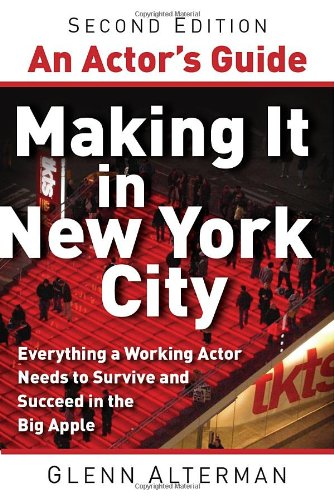 Actor's Guide - Making It in New York City  2nd 2011 edition cover