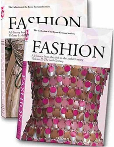 Fashion History A History from the 18th to the 20th Century 25th 2006 (Anniversary) edition cover