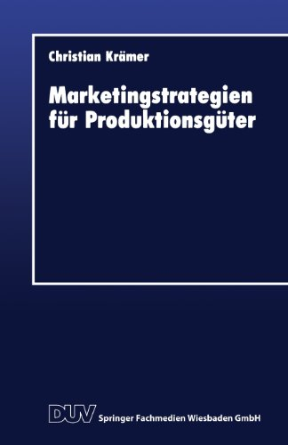 Marketingstrategien F�r Produktionsg�ter   1993 9783824401635 Front Cover